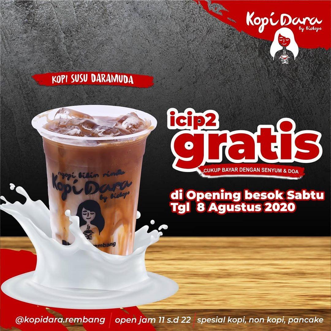 Promo GRATIS ICIP2 Opening Kopi Dara Rembang Besuk Sabtu 8 Agustus 2020 Jam 11.00 - 22.00