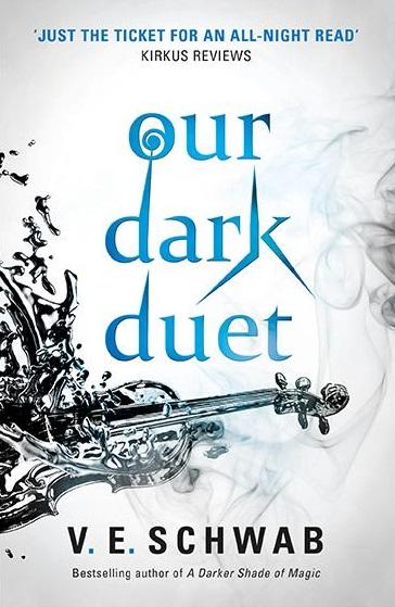 Our Dark Duet by V. E. Scwhab