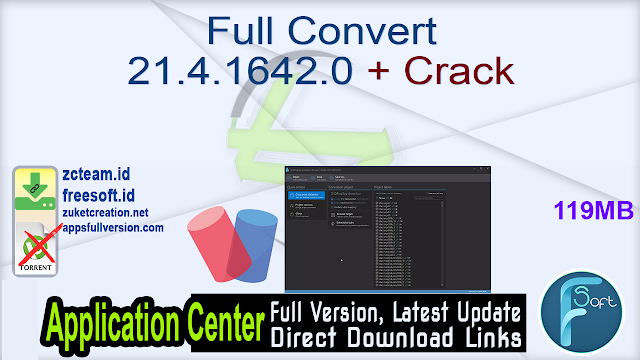 Full Convert 21.4.1642.0 + Crack