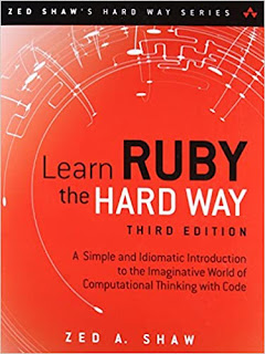 Learn Ruby the Hard Way: A Simple and Idiomatic Introduction