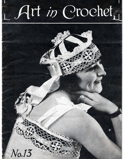 1910's Crochet - Art in Crochet Book 13
