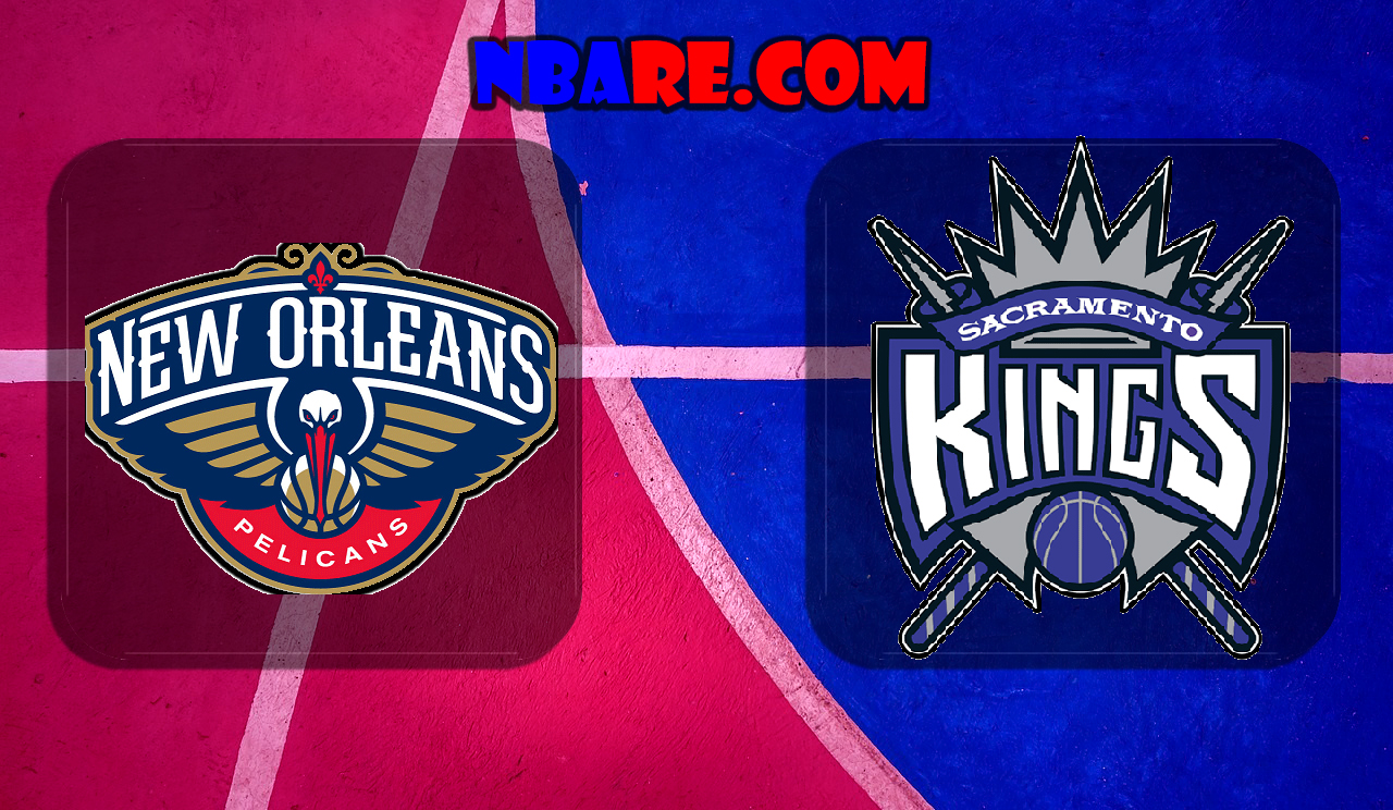 New Orleans Pelicans vs Sacramento Kings – NBA Full Games 03.11.2020