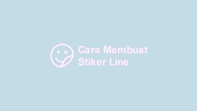 Cara Membuat Stiker Line