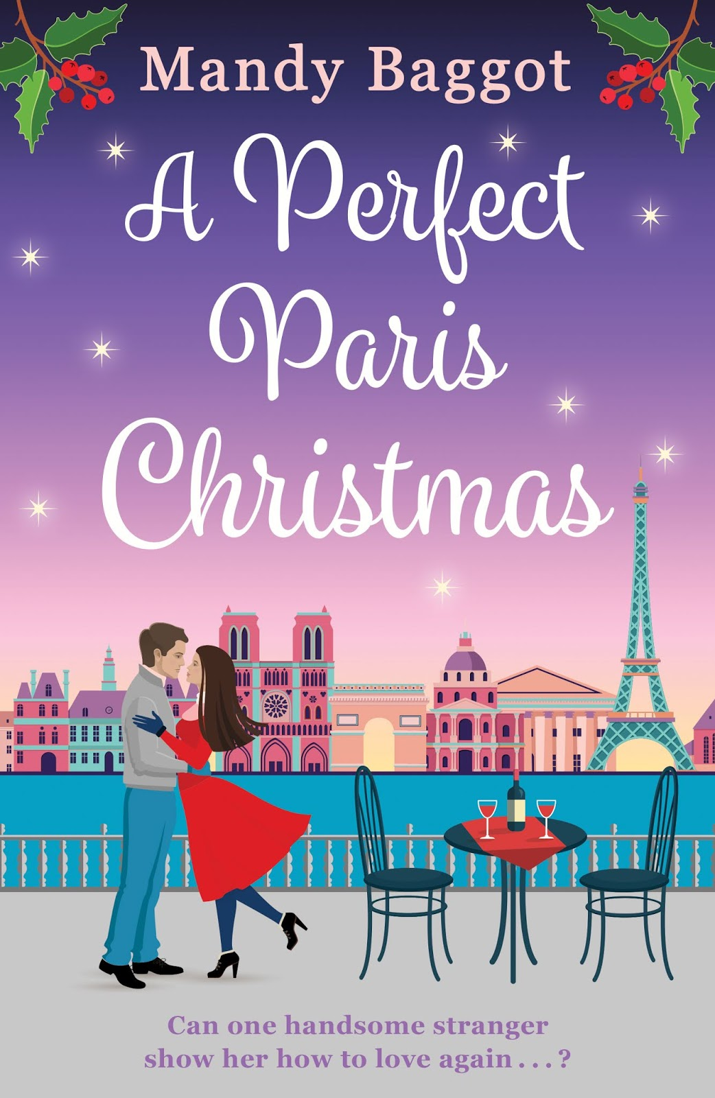 A Perfect Paris Christmas by Mandy Baggot book cover