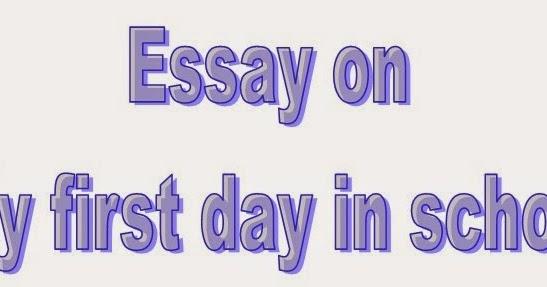 Essay my first day in school