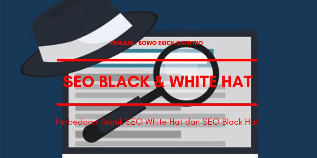 Perbedaan Teknik SEO White Hat dan SEO Black Hat