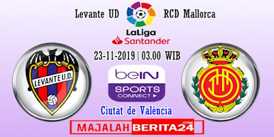 Prediksi Levante vs RCD Mallorca — 23 November 2019