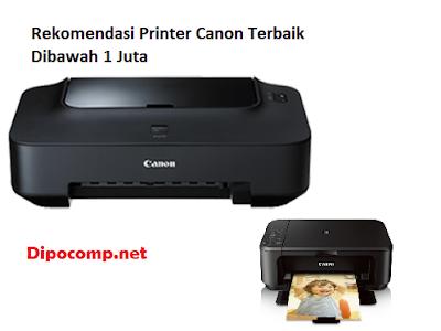 11 Pilihan Rekomendasi Printer Canon Terbaik Harga Dibawah 1 Juta