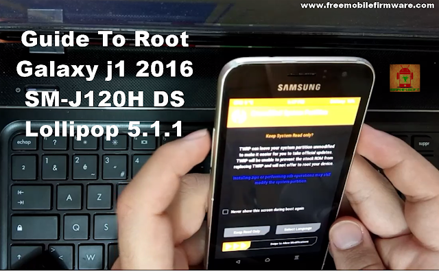 Guide To Root Galaxy j1 2016 SM-J120H DS Lollipop 5.1.1