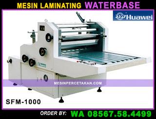 Mesin Laminating Waterbase SFM-1000 HUAWEI