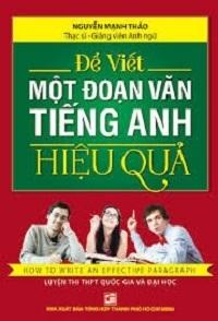 Để Viết Một Đoạn Tiếng Anh Hiệu Quả - Nguyễn Mạnh Thảo