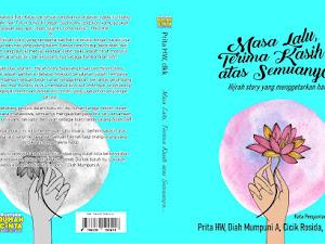 Masa Lalu, Terimakasih Atas Semuanya : My New Anthology Book