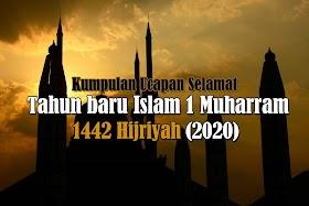 Kumpulan Kalimat Ucapan Selamat Tahun Baru Islam 1 Muharram 1442 H 2020
