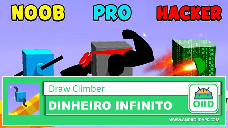 Draw Climber - APK MOD HACK - Dinheiro Infinito