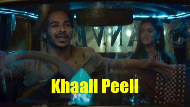 khali peeli movie Star cast  Release Date |