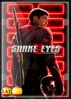 G.I. Joe: Snake Eyes: El Origen (2021) DVDRIP ESPAÑOL/LATINO