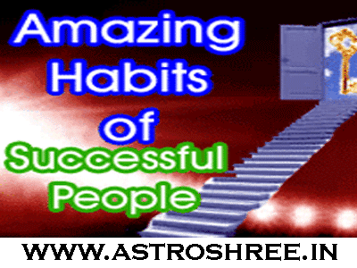 habits for grand success by astrologer