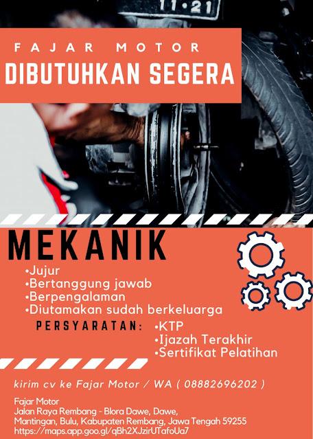 Lowongan Kerja Mekanik Fajar Motor Mantingan Bulu Rembang