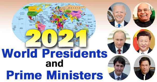 List of World Presidents and Prime Ministers 2021 [Full Updated]