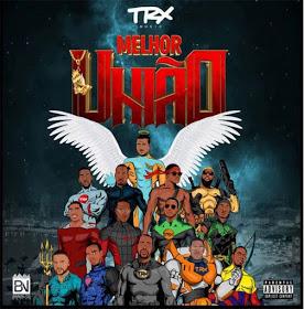 Trx Music - Melhor União  (Álbum)