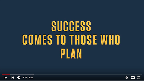 snapshot from new video.  Text: Success comes to those who plan