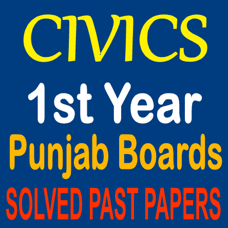 Punjab Board F.A Past Papers Civics Download With Answers In PDF