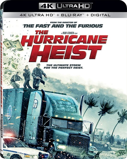 The Hurricane Heist 4K (El Gran Huracán Categoría 5) (2018) 2160p 4K UltraHD HDR BluRay REMUX 63GB mkv Dual Audio Dolby TrueHD ATMOS 7.1 ch