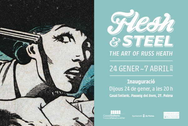 Exhibition: Flesh & Steel The art of Russ Heath 24 enero- 17 abril 2013