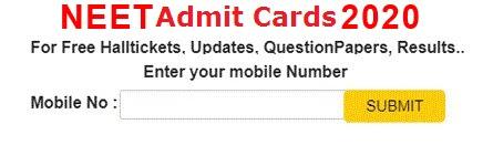 NEET UG Admit Cards 2020