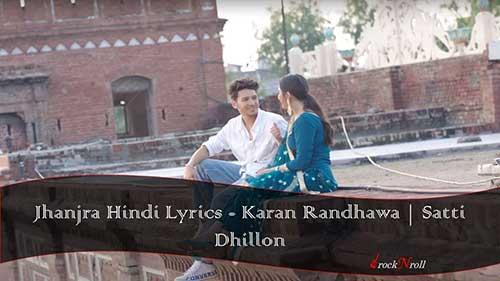 Jhanjra-Hindi-Lyrics-Karan-Randhawa-Satti-Dhillon