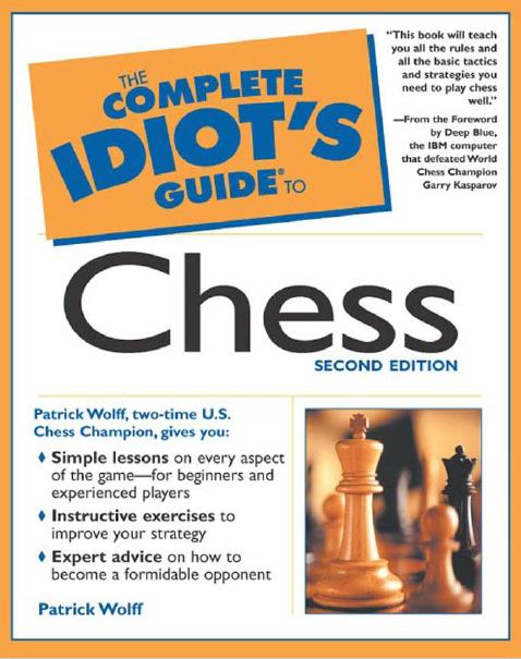 The Complete Idiot's Guide to Chess, Second Edition