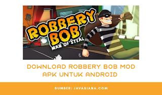 Download Robbery Bob Mod Apk Unlimited Coins Terbaru Untuk Android