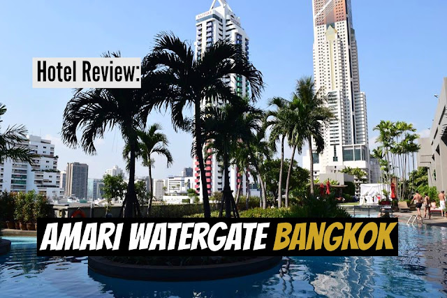 Amari Watergate Bangkok Review