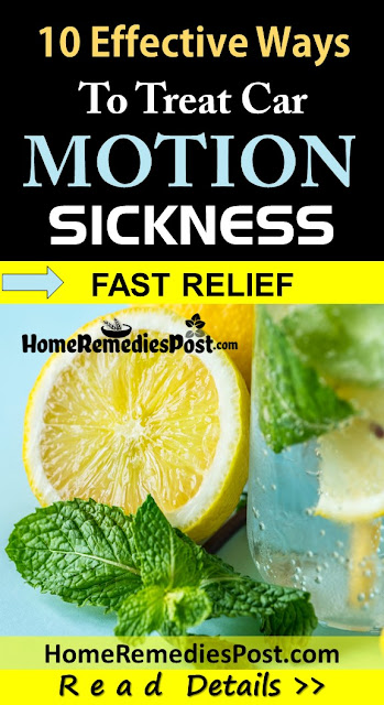 How To Get Rid Of Motion Sickness, Home Remedies For Motion Sickness, Motion Sickness Treatment, Motion Sickness Home Remedies, How To Treat Motion Sickness, Motion Sickness Remedies,