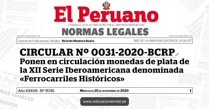 CIRCULAR Nº 0031-2020-BCRP.- Ponen en circulación monedas de plata de la XII Serie Iberoamericana denominada «Ferrocarriles Históricos»