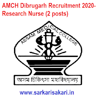 AMCH Dibrugarh Recruitment 2020- Research Nurse (2 posts)