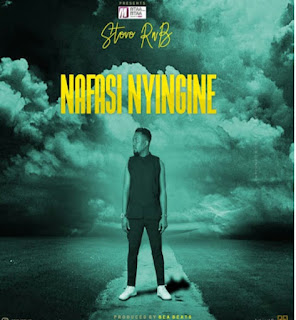 DOWNLOAD AUDIO | Steve RNB - Nafasi Nyingine Mp3