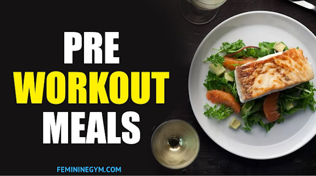 The Best 4 Pre-Workout Meals You Need To Try