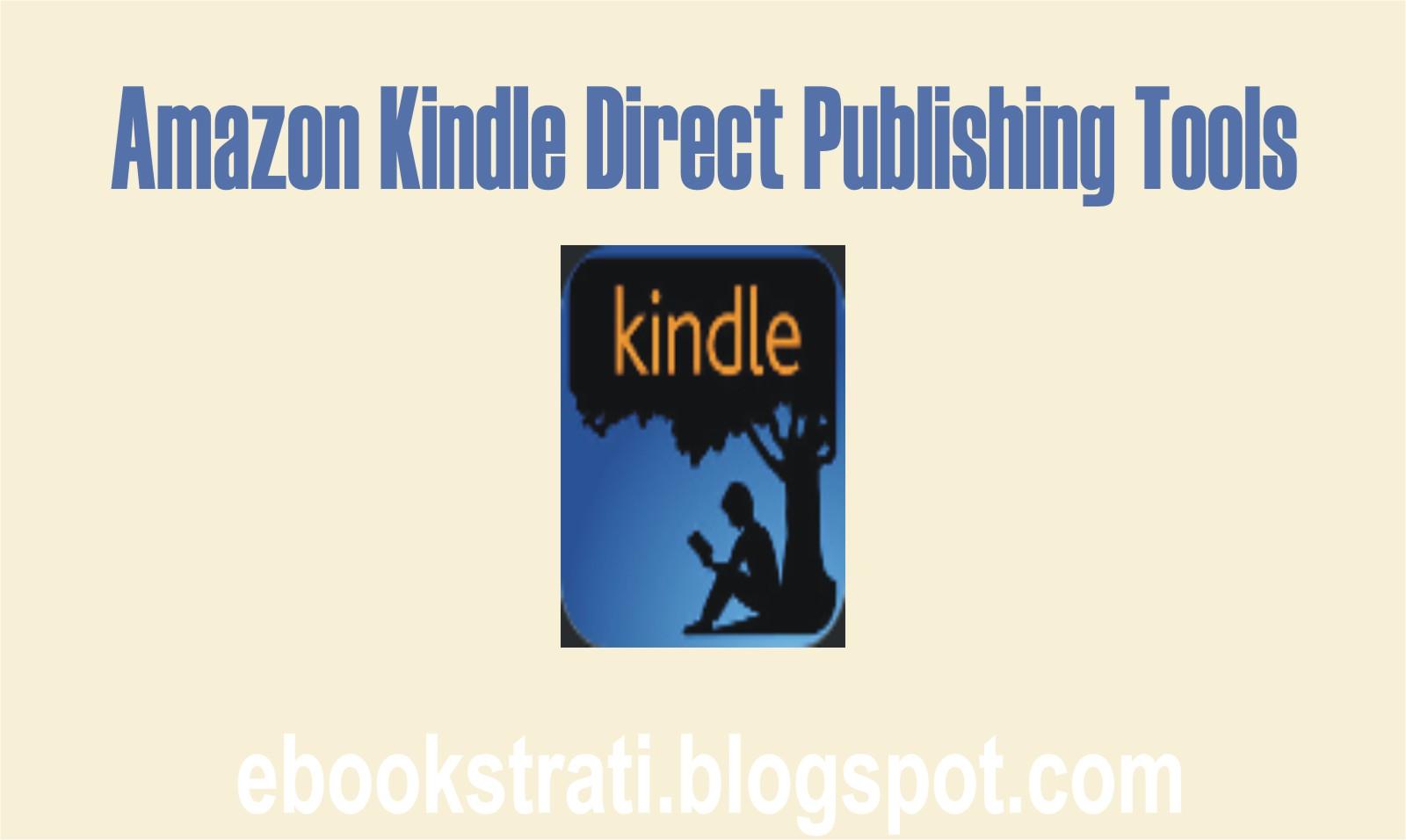 eBook Publishing and Marketing Strategies: Amazon Kindle