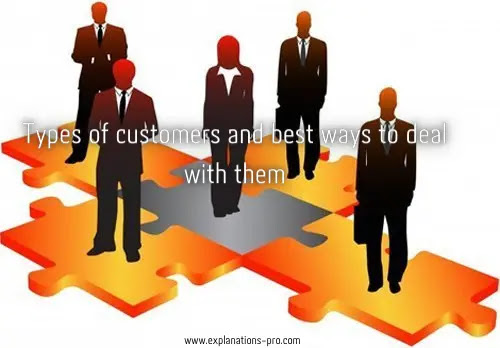 Types of customers and best ways to deal with them