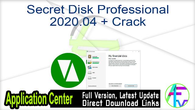 Secret Disk Professional 2020.04 + Crack
