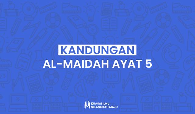 Surat Al-Maidah, Kandungan Surat Al-Maidah Ayat 5