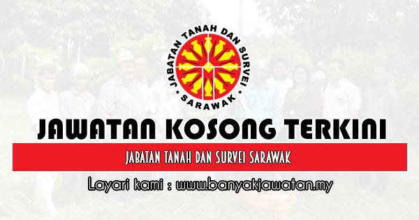 Jawatan Kosong Terkini 2019 di Jabatan Tanah dan Survei Sarawak