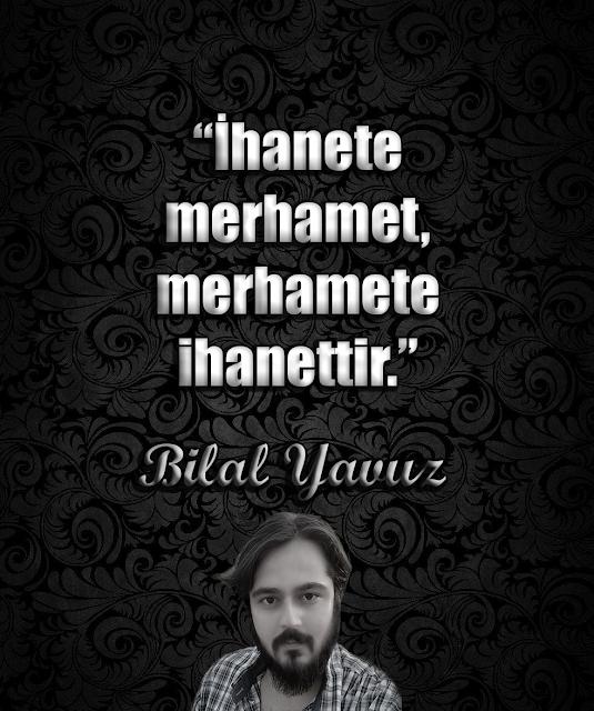 A%2B%25288%2529 - Şair Bilal Yavuz'dan şiirler