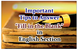 """Important Tips to Answer """"Fill in the Blank"""" in English Section- Download in PDF"""