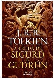 A Lenda De Sigurd & Gudrún (J. R. R. Tolkien)