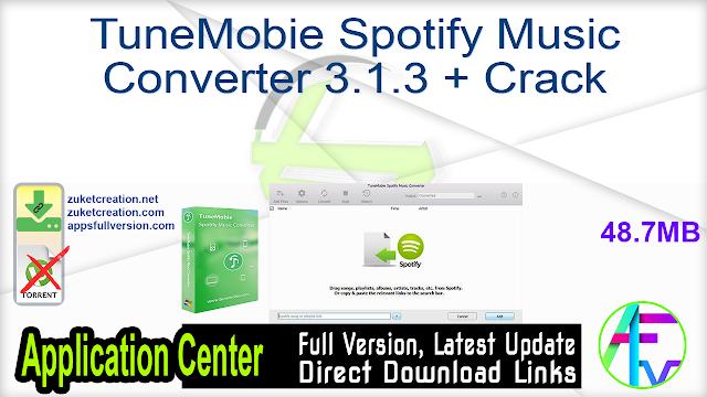TuneMobie Spotify Music Converter 3.1.3 + Crack