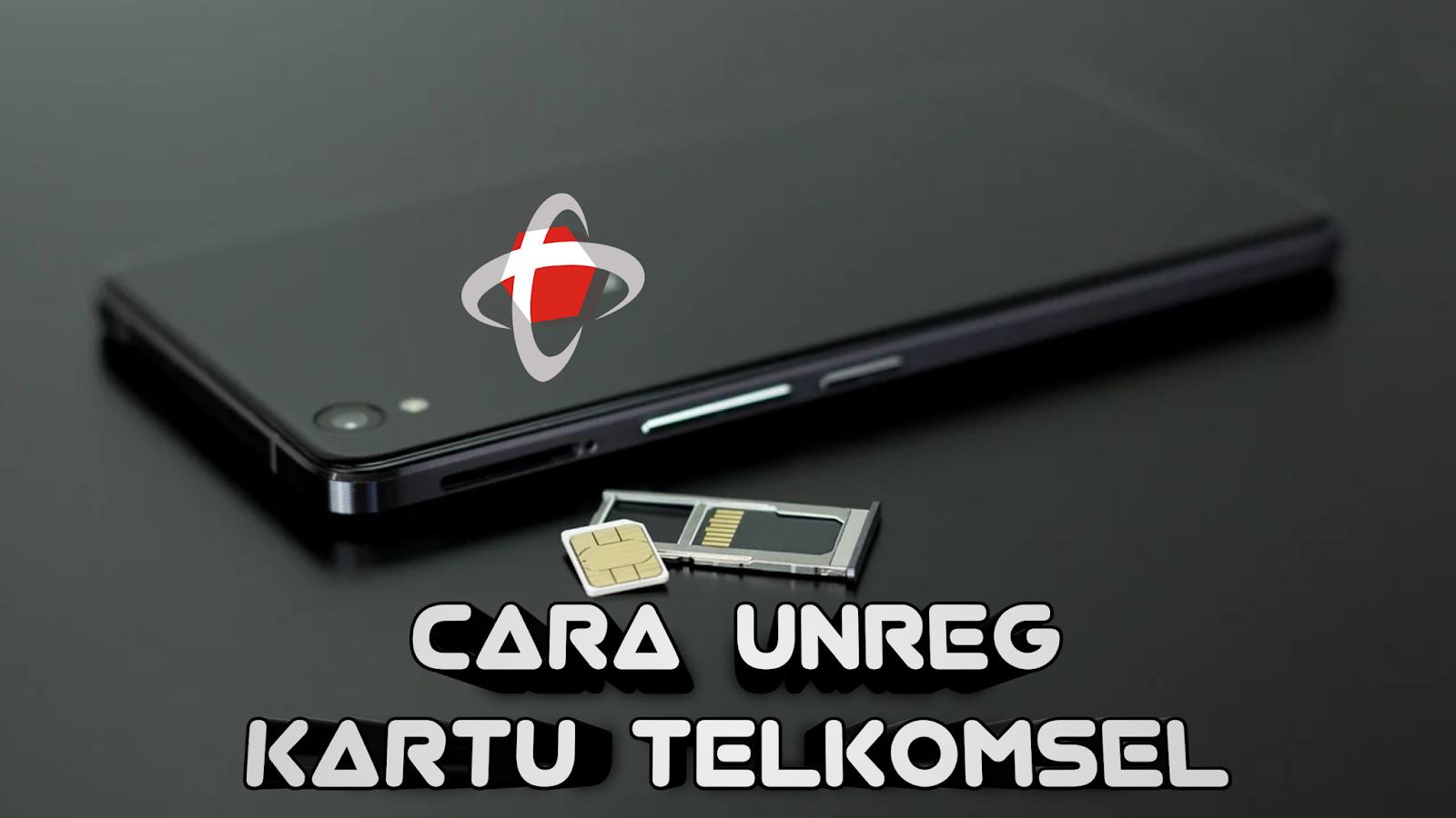 cara-unreg-kartu-telkomsel
