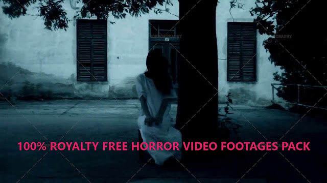 100% ROYALTY FREE HORROR VIDEO FOOTAGES PACK FREE DOWNLOAD