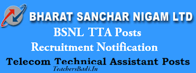 BSNL,Telecom Technical Assistant, TTA Posts